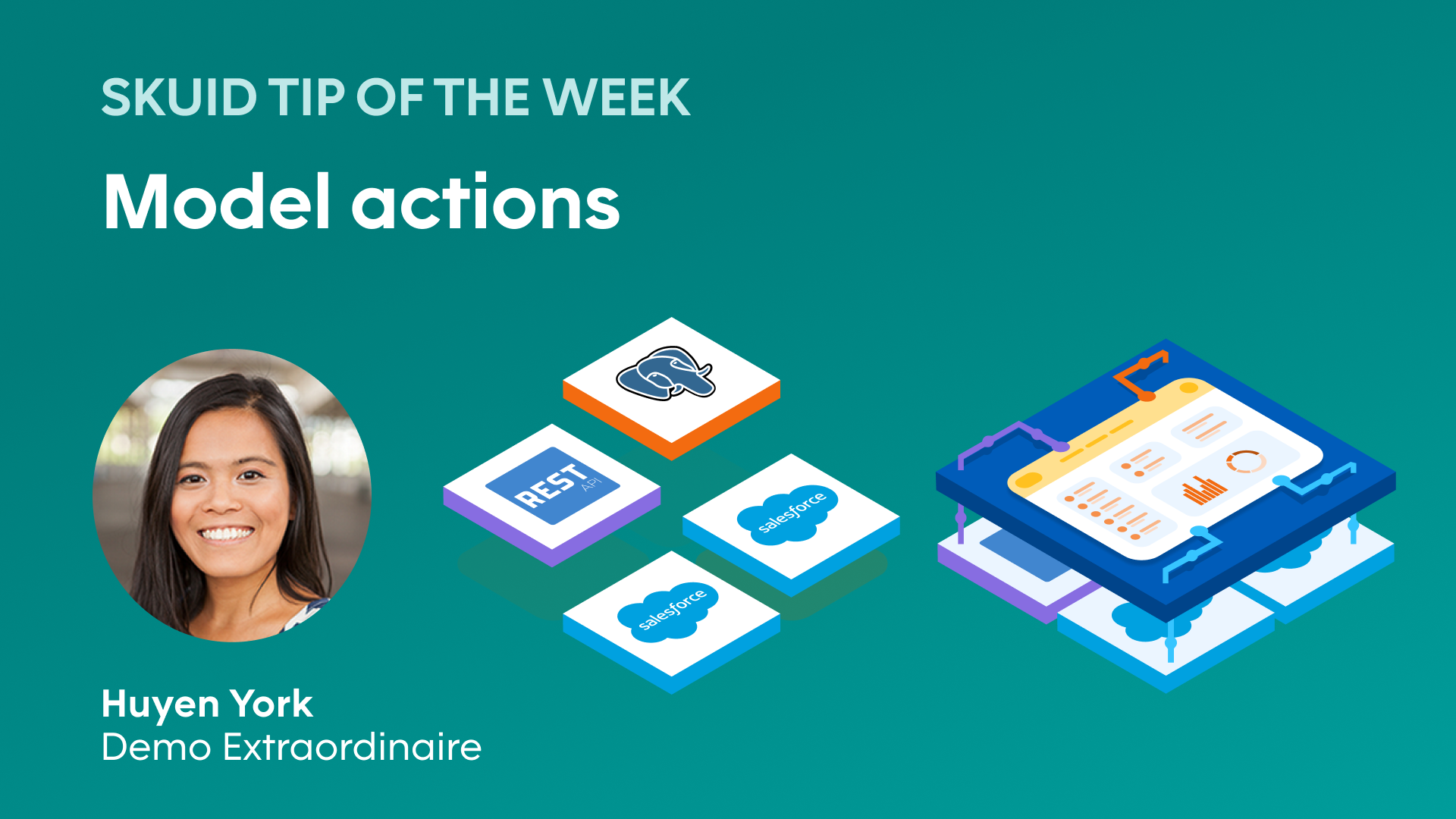 Skuid tip of the week | Model actions [graphic: different data source icons connecting to a Skuid user interface, image: Huyen Yourk] Huyen York, Demo Extraordinaire