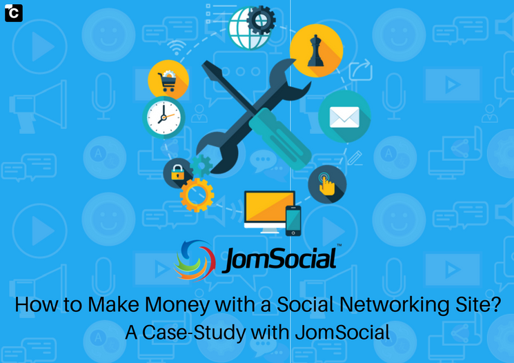 How to Make Money with a Social Networking Site? A Case Study with JomSocial