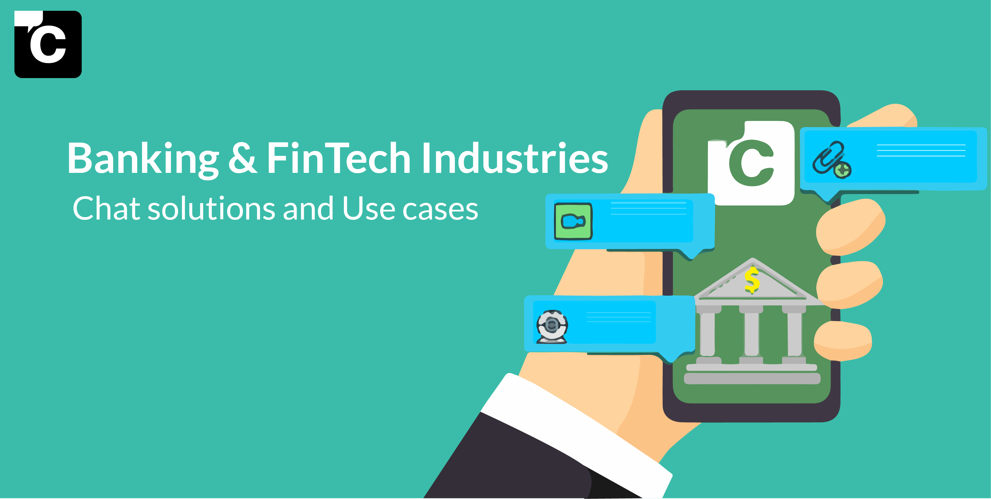 Banking & FinTech Industries: Chat solution and Use cases