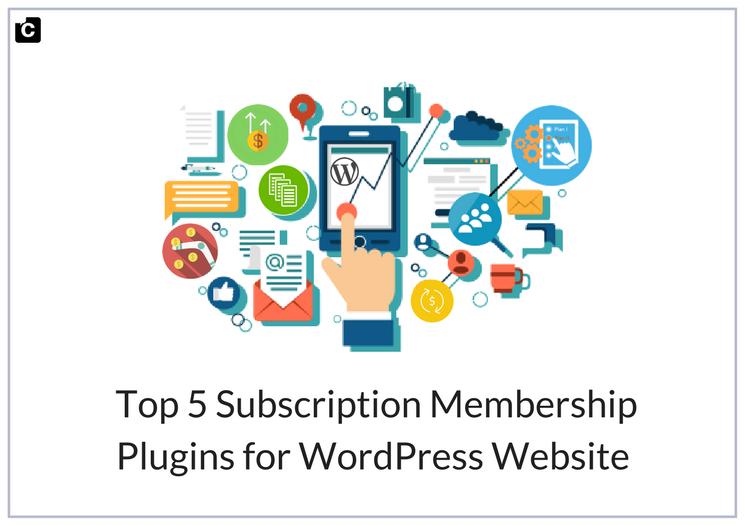 Top 5 Subscription Membership Plugins 2018