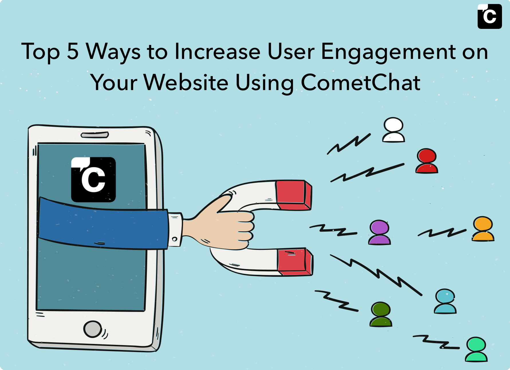 Top 5 Ways to Increase User Engagement on Your Website Using CometChat