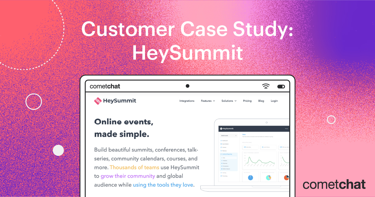 Case Study: How HeySummit Scaled Virtual Events with CometChat