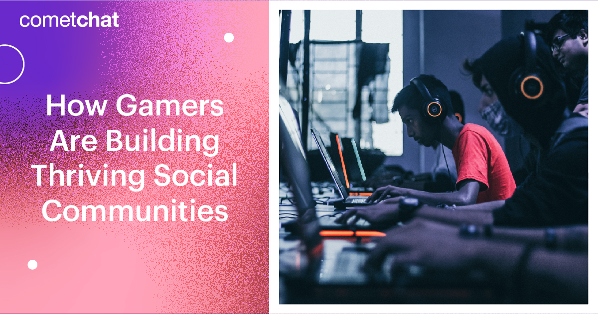 How Gamers Are Building Thriving Social Communities
