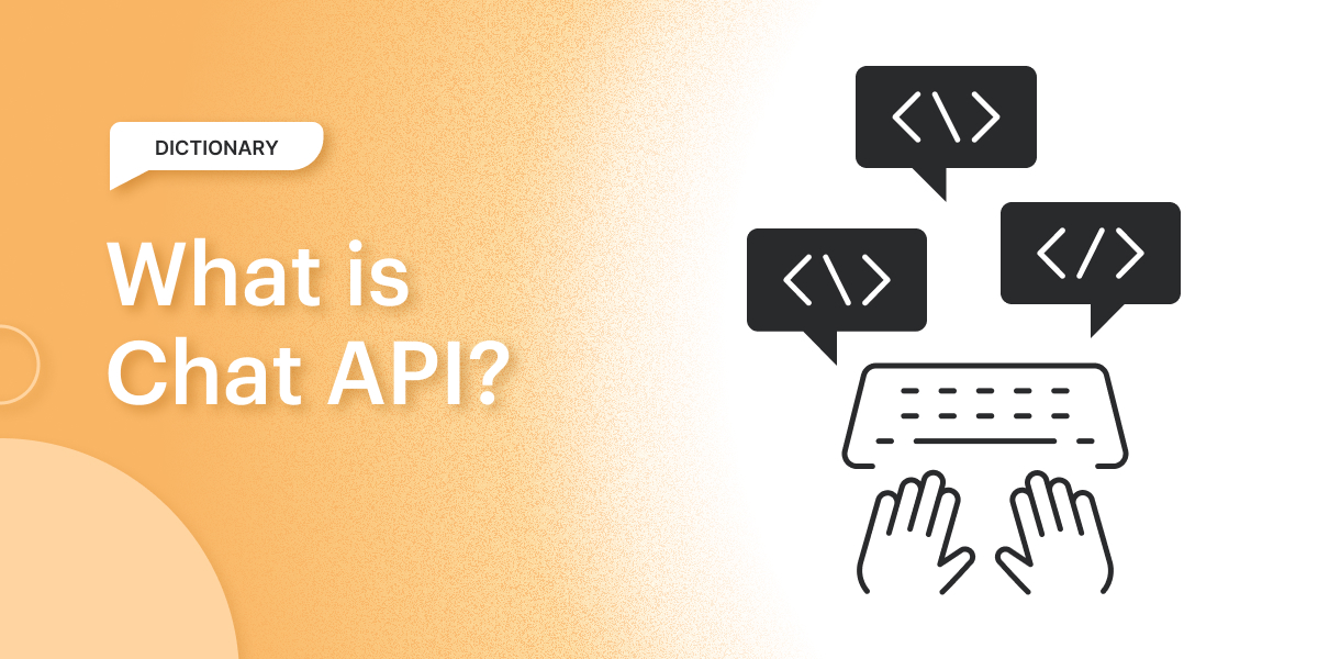 What Is a Chat API?