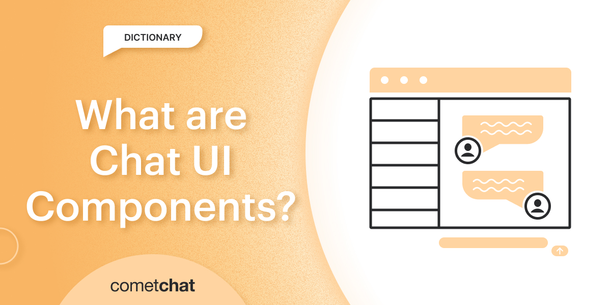 What are Chat UI Components?