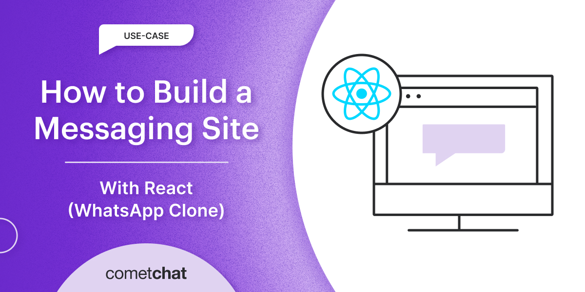 How to Build a Messaging site With React (WhatsApp Clone)