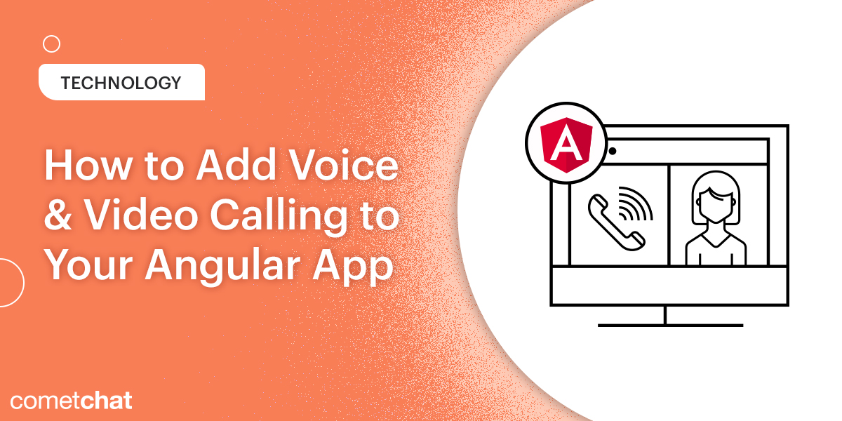 How to Add Voice & Video Calling to Your Angular App