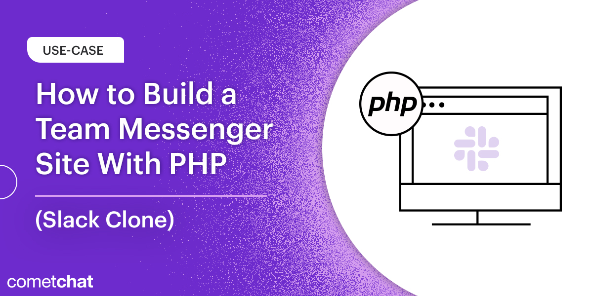 How to Build a Team Messenger Site With PHP (Slack Clone)