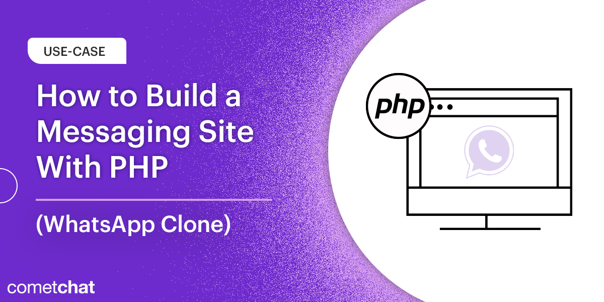 How to Build a Messaging site With PHP (WhatsApp Clone)