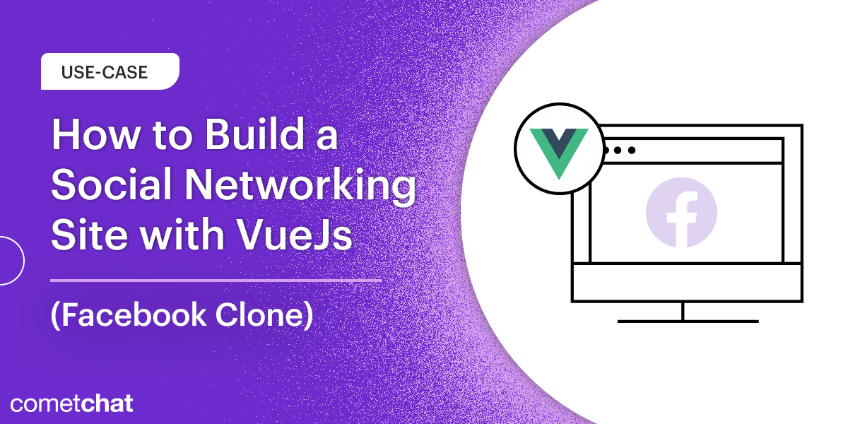 How to Build a Social Networking site with VueJs (Facebook Clone)