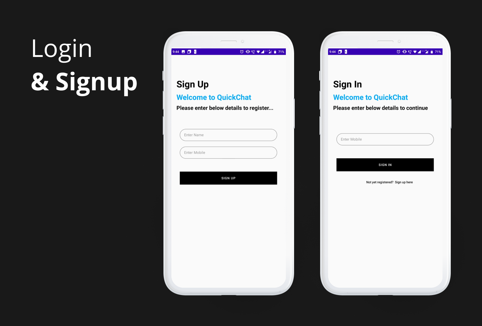 Here's how the Sign Up and Login Screen looks like