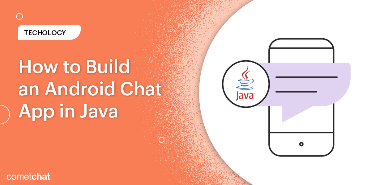 How to build an Android chat app in Java