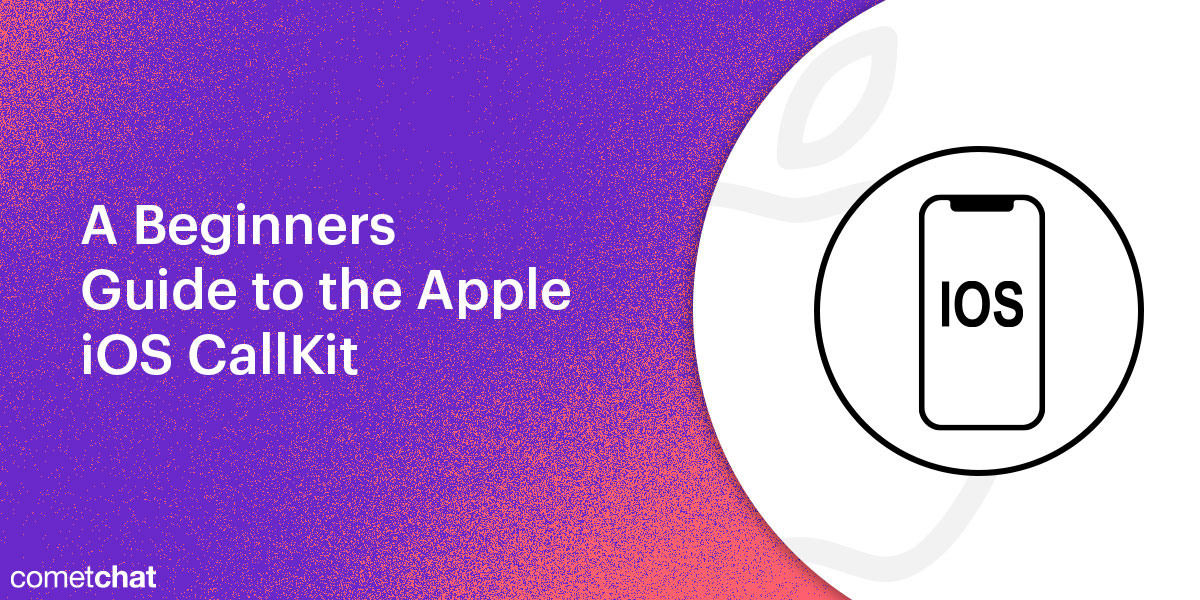 A Beginners Guide to the Apple iOS CallKit