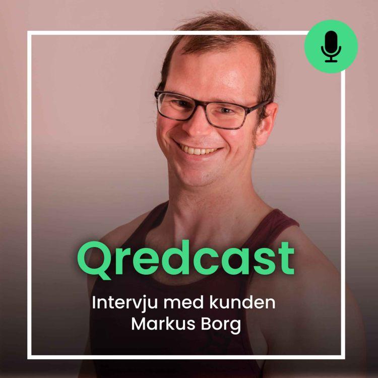 #30 Intervju med kunden Markus Borg som är PT
