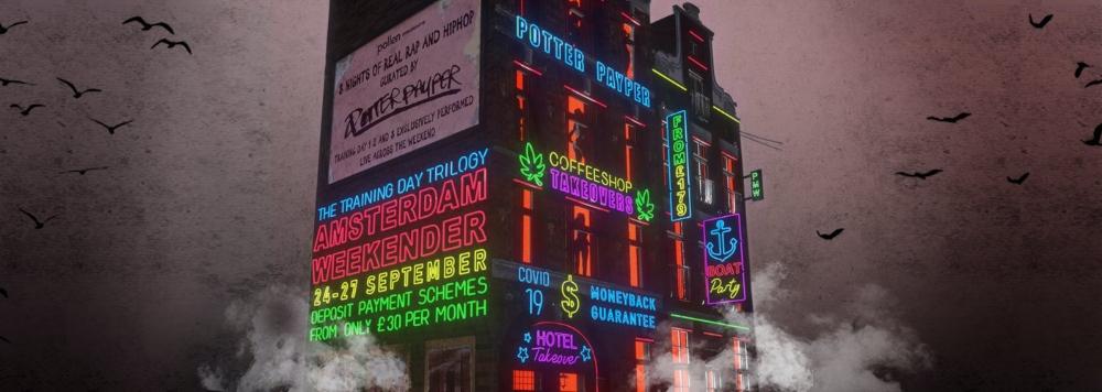 Potter Payper Presents: Training Day Trilogy Amsterdam Weekender