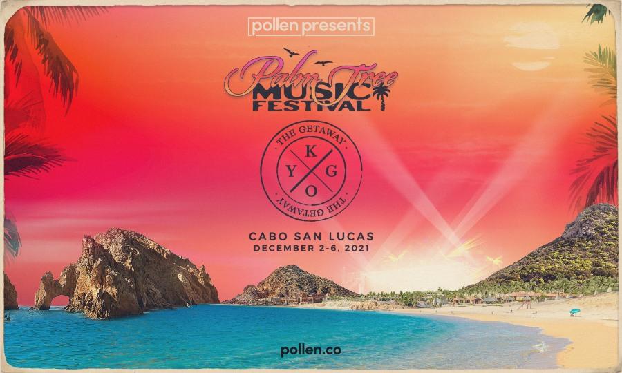 Palm Tree Festival Getaway - Cabo Edition