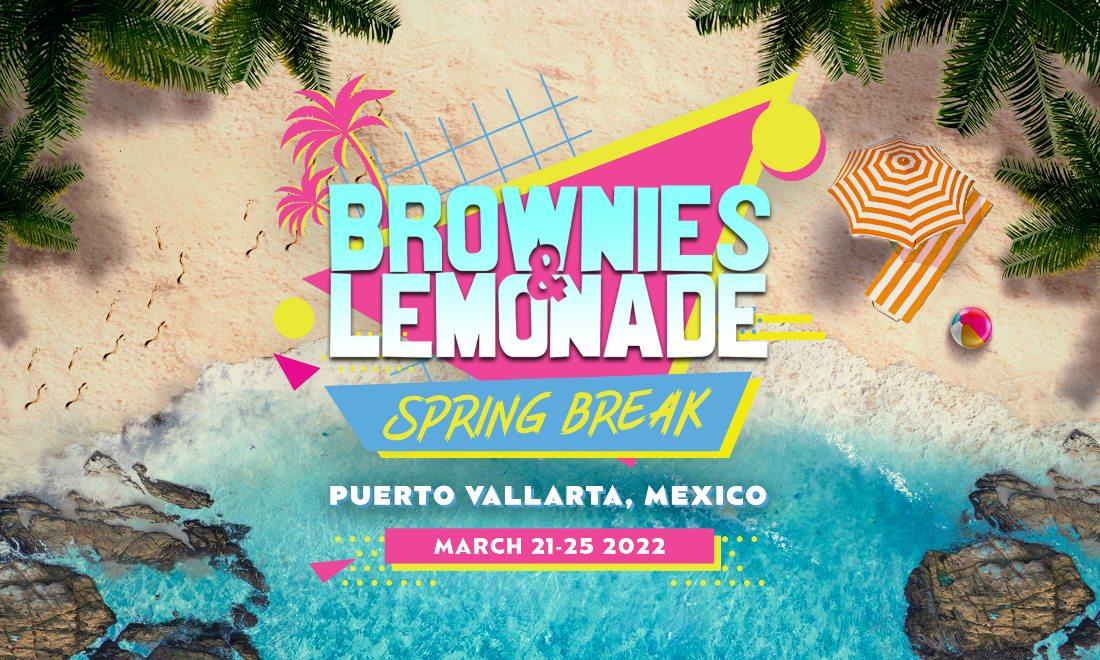 Brownies & Lemonade Spring Break Puerto Vallarta