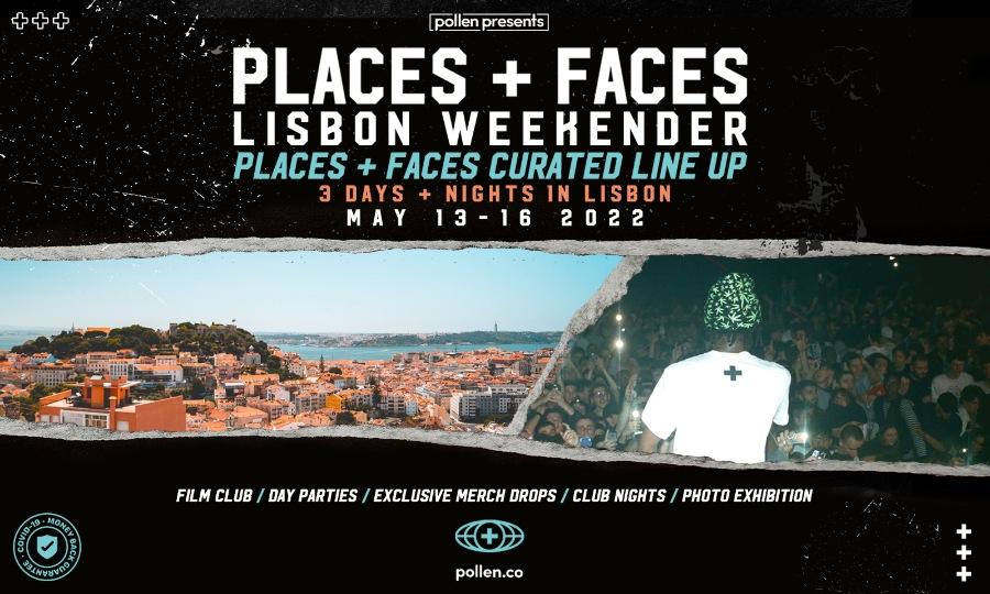 Places + Faces Lisbon Takeover