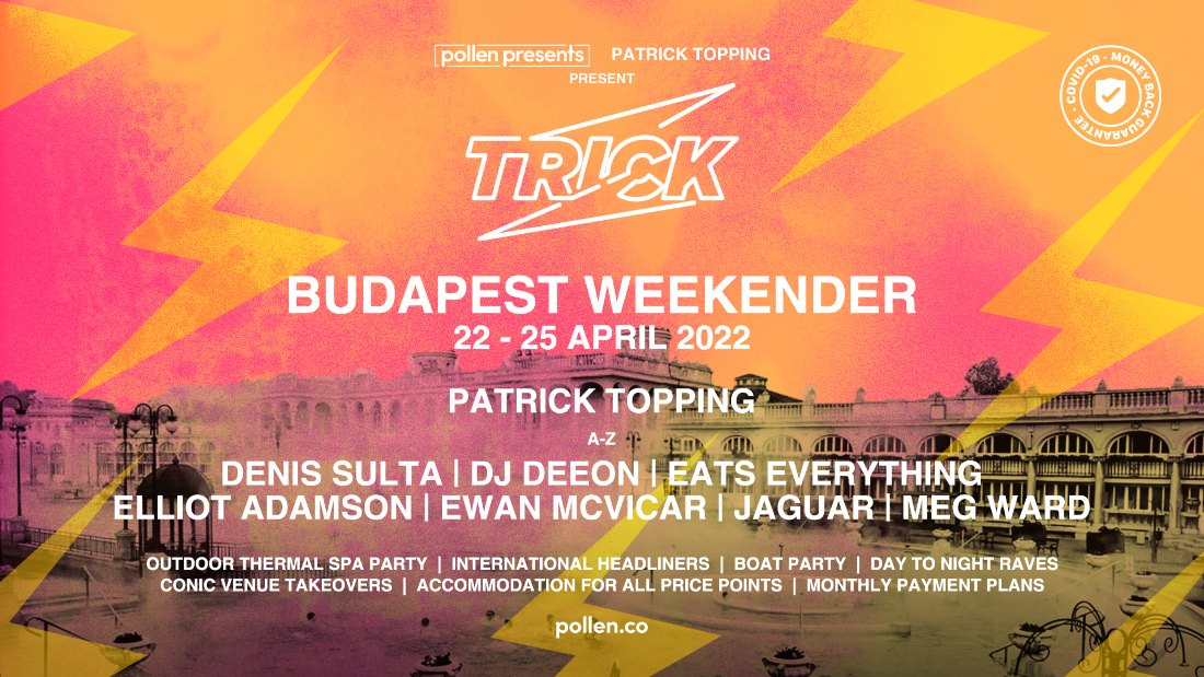 Patrick Topping Presents Trick Budapest