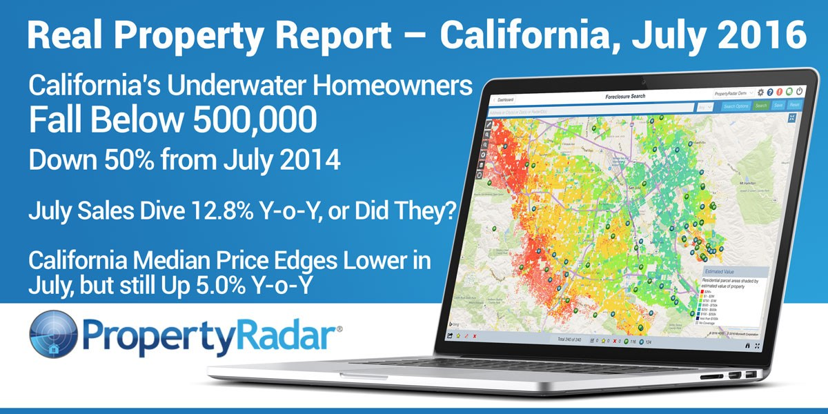 California's Underwater Homeowners Fall Below 500,000, Down 50% from July 2014. July Sales Dive 12.8% Y-o-Y, or Did They?