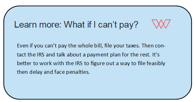 Call out box explaining what to do if you can't pay your taxes by the deadline