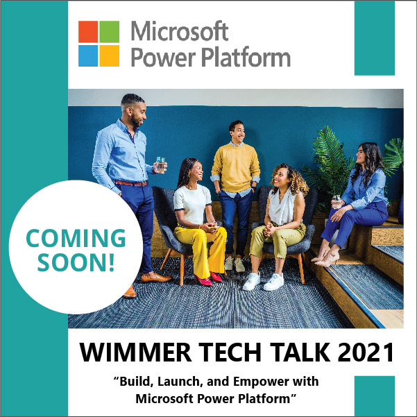 Wimmer Tech Talk Details Coming Soon
