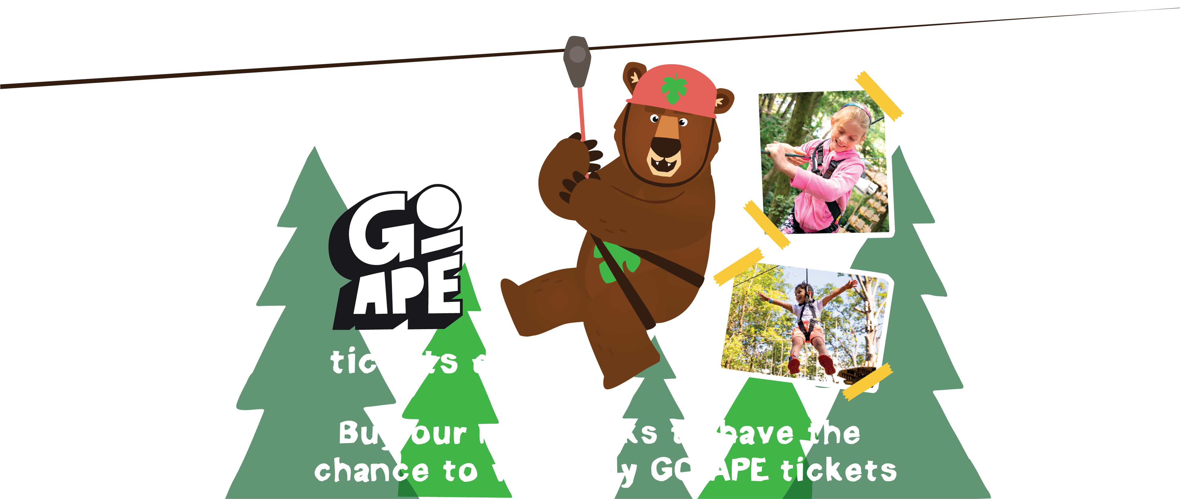 WIN! Go Ape Tickets Daily. Buy Multipacks to have the change to win daily go ape tickets