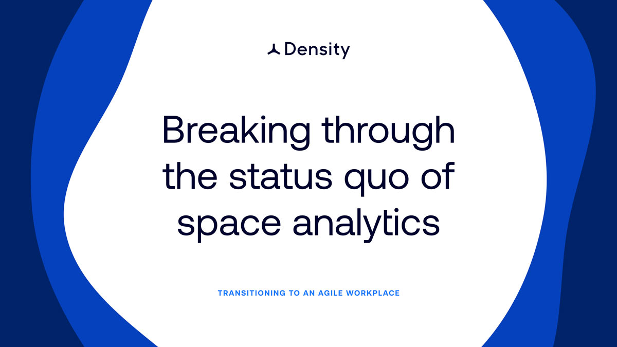 Breaking through the status quo of space analytics (Guide)