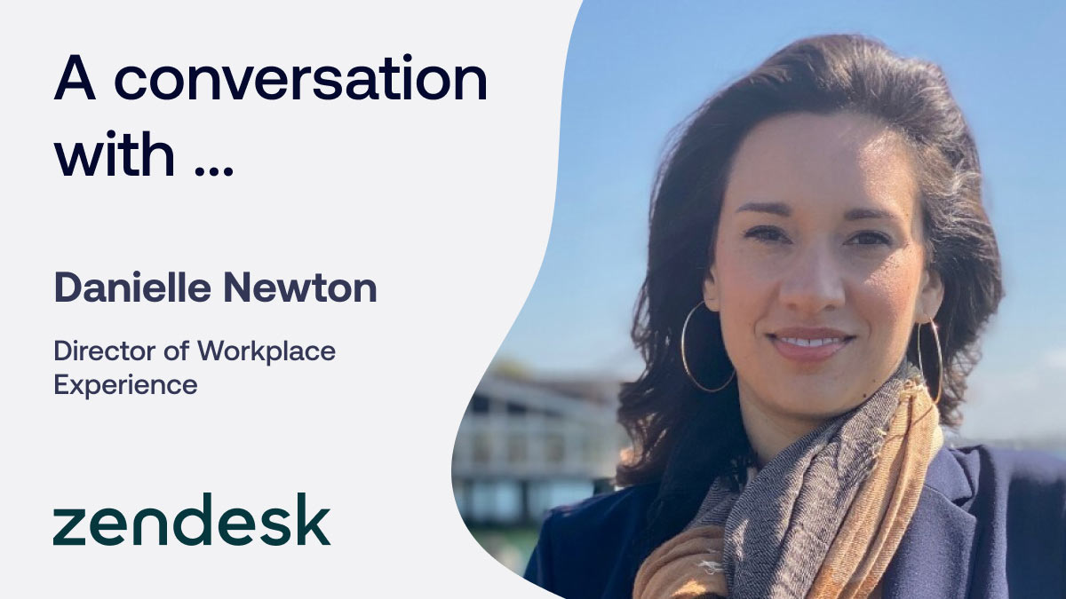 The importance of in-office experiences with Zendesk's Danielle Newton
