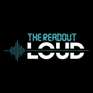 The Readout LOUD