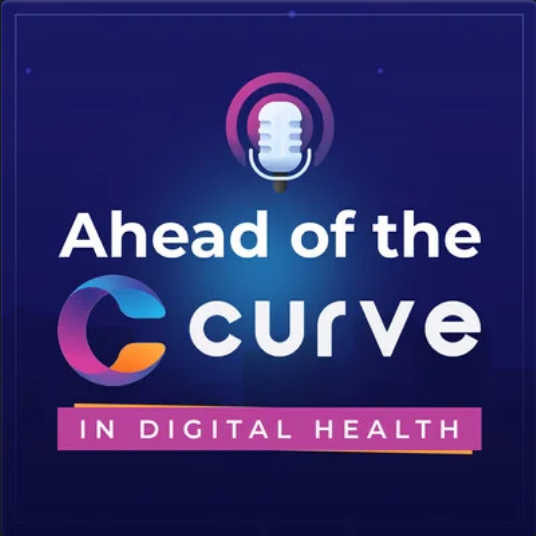 Ahead of the Curve in Digital Health