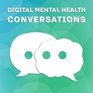 Digital Mental Health Conversations