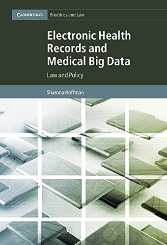 Electronic Health Records and Medical Big Data: Law and Policy