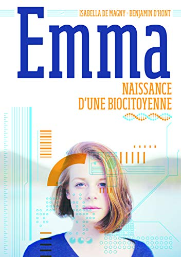 Emma: Naissance d'une biocitoyenne (French Edition)