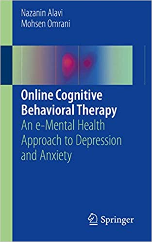 Online Cognitive Behavioral Therapy: An e-Mental Health Approach to Depression and Anxiety
