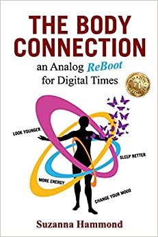 The Body Connection: An Analog Re-Boot for Digital Times