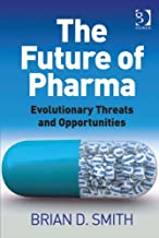 The Future of Pharma: Evolutionary Threats and Opportunities