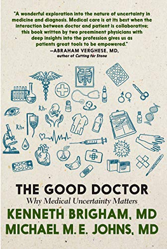 The Good Doctor: Why Medical Uncertainty Matters
