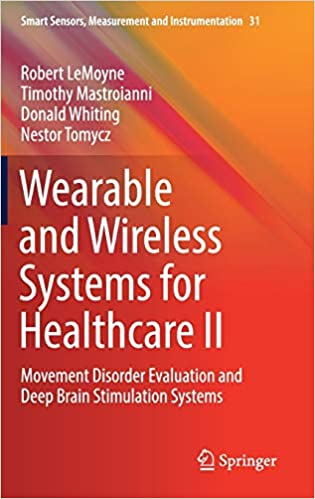Wearable and Wireless Systems for Healthcare II: Movement Disorder Evaluation and Deep Brain Stimulation Systems