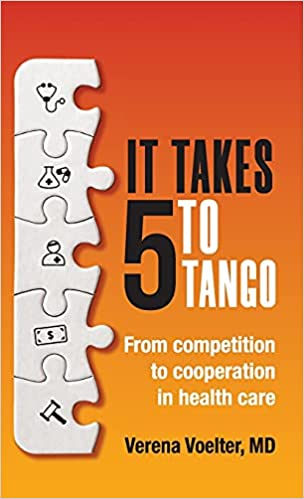 It Takes Five to Tango: From Competition to Cooperation In Health Care