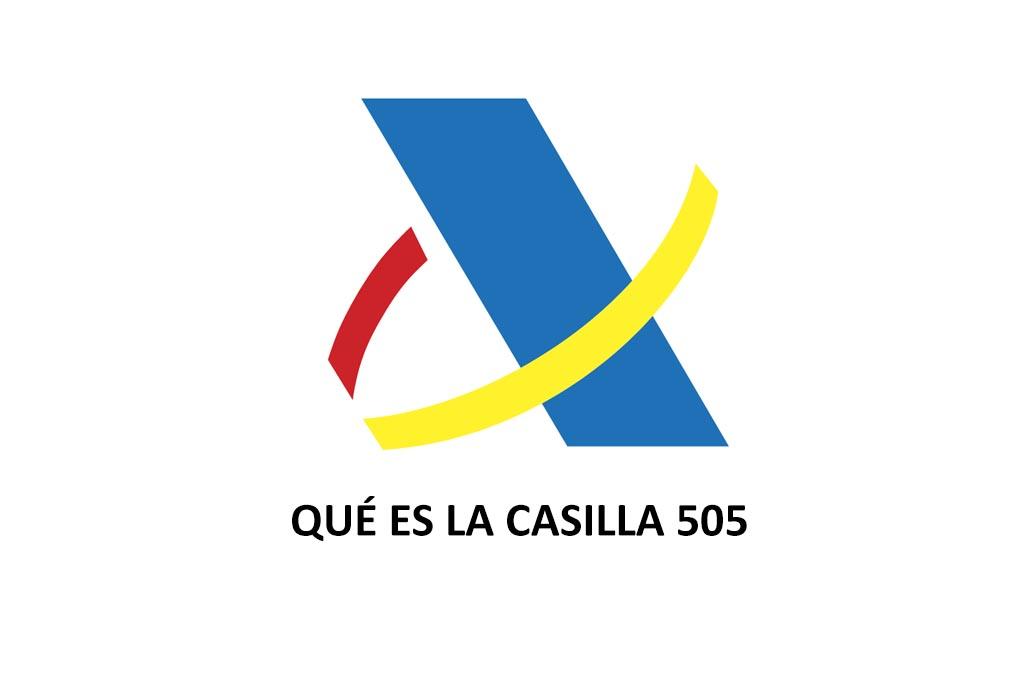 Renta 2019 | Qué es la Casilla 505 de la Declaración de la Renta