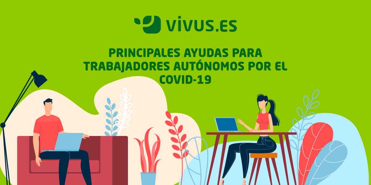 Ayudas para autónomos por el coronavirus | Vivus.es
