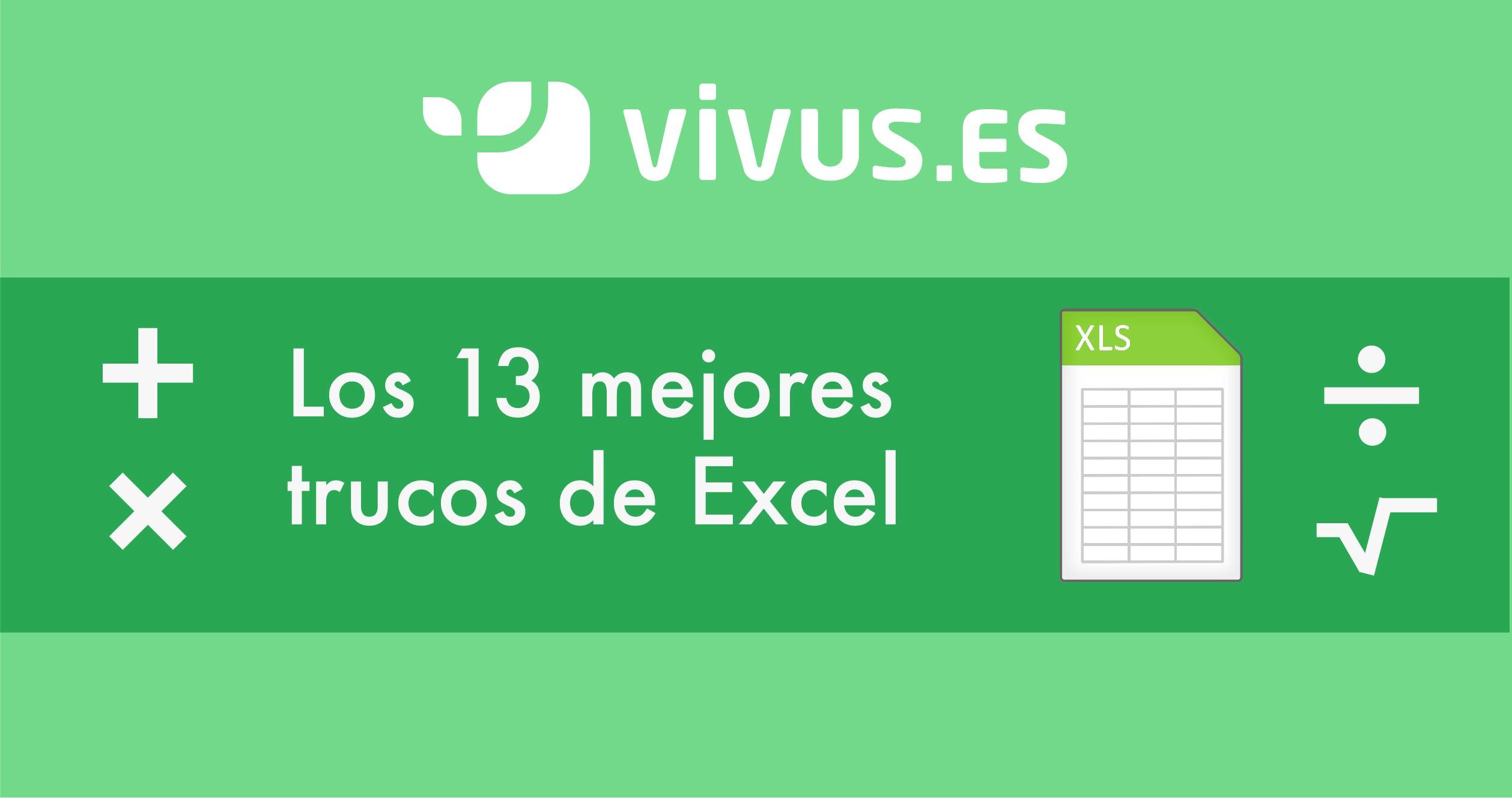 Estos son los 13 mejores trucos de Excel | Vivus.es