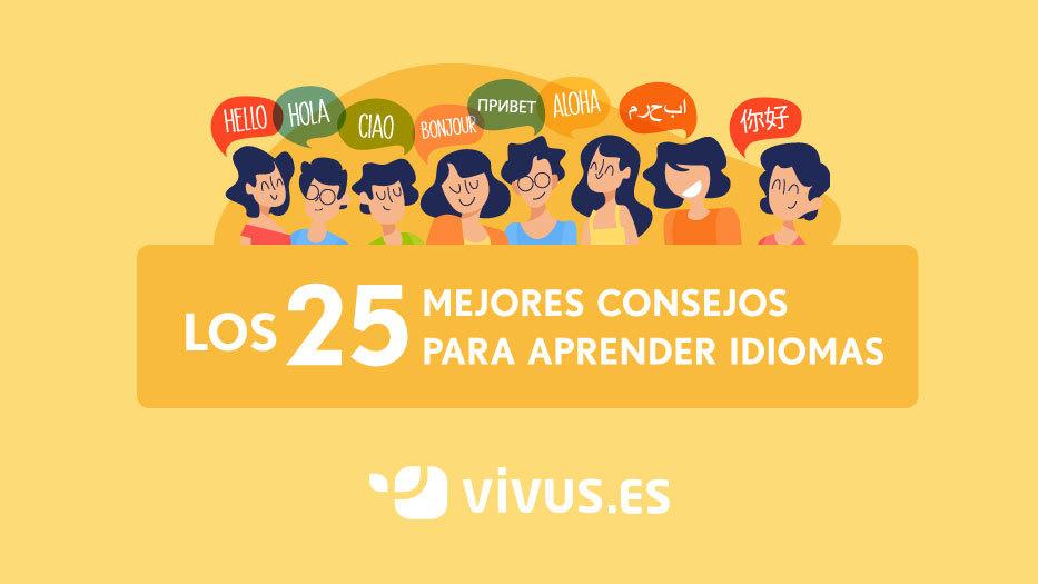 25 consejos para aprender idiomas con los que triunfar | Vivus.es