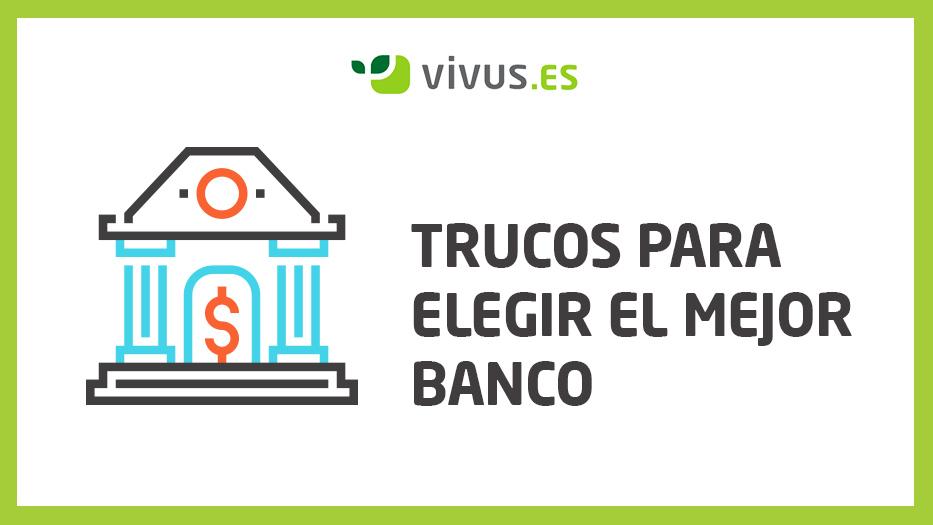 Elegir el mejor banco: todos los TRUCOS que tienes que saber