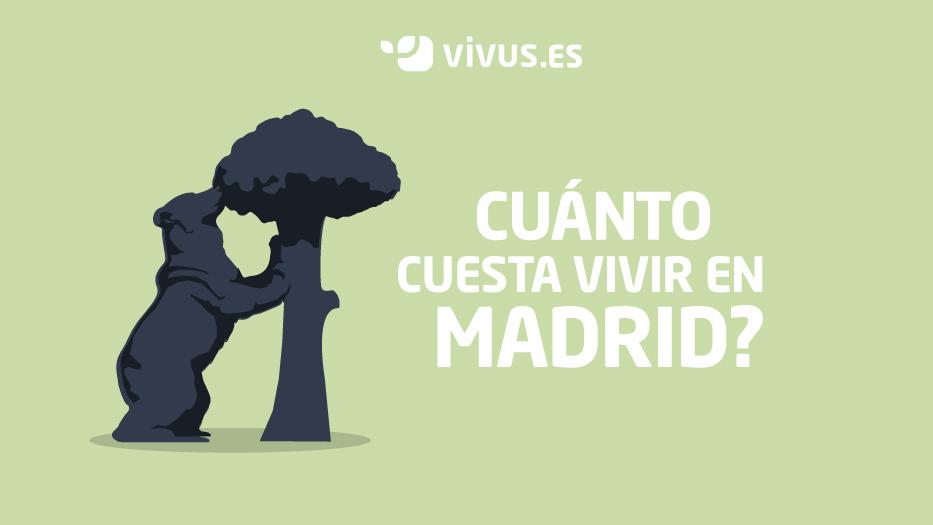 ¿Cuánto cuesta vivir en Madrid? Principales gastos | Vivus.es