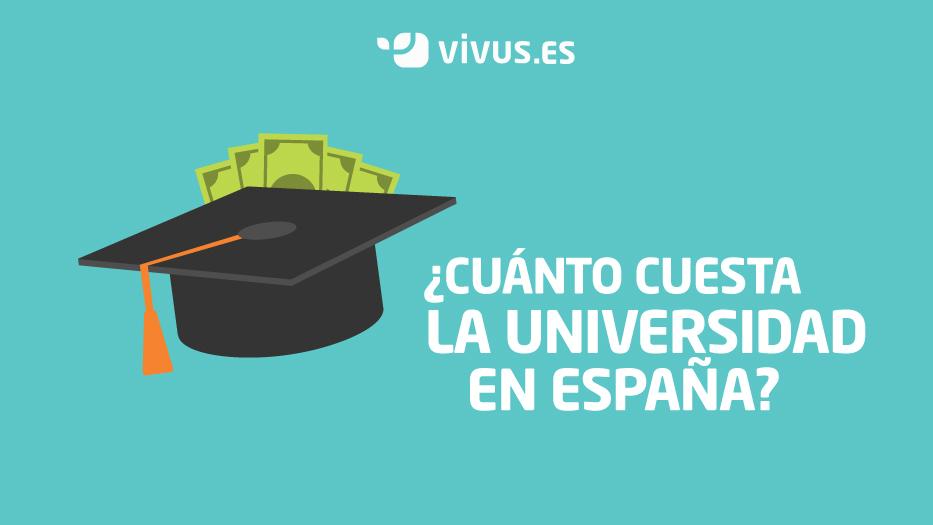 ¿Cuánto cuesta estudiar en la universidad en España? | Vivus.es