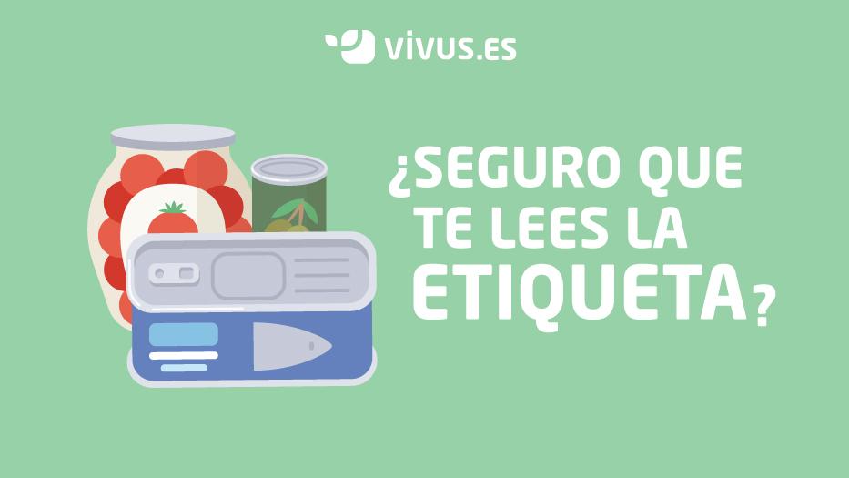 ¿Qué información tienen que incluir el etiquetado de alimentos? | Vivus.es