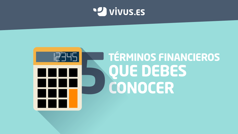 5 términos financieros a conocer antes de pedir un crédito rápido