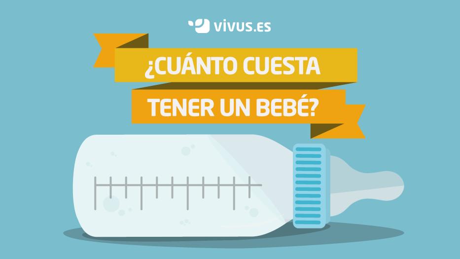 ¿Cuánto cuesta tener un bebé? | Vivus.es